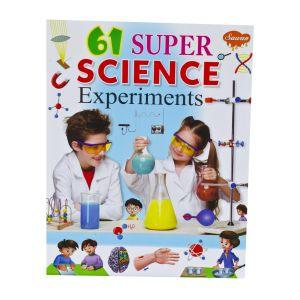 Sawan 61 Super Science Experiments - Children's Book