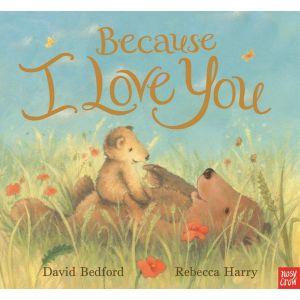Because I Love You - Kids Book