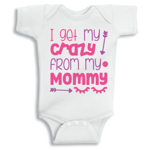 Twinkle Hands I get my crazy from my mommy Baby Onesie, Bodysuit, Romper