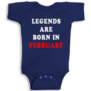 Twinkle Hands Legends Are Born In February Baby Onesie
