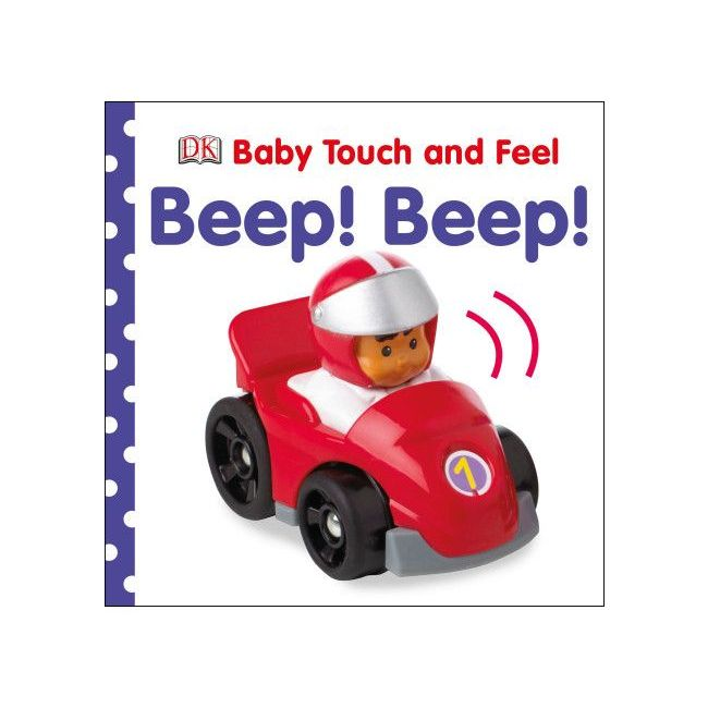 Baby Touch And Feel Beep! Beep! - Kids Book