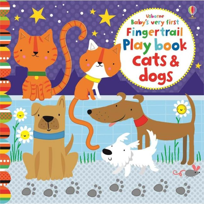 Baby's Very First Fingertrail Play Book - Cats And Dogs