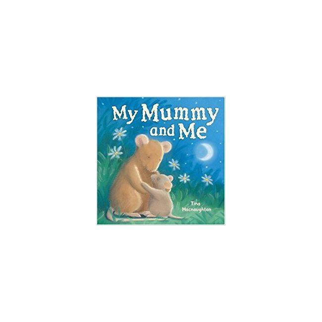 My Mummy And Me - Kids Book