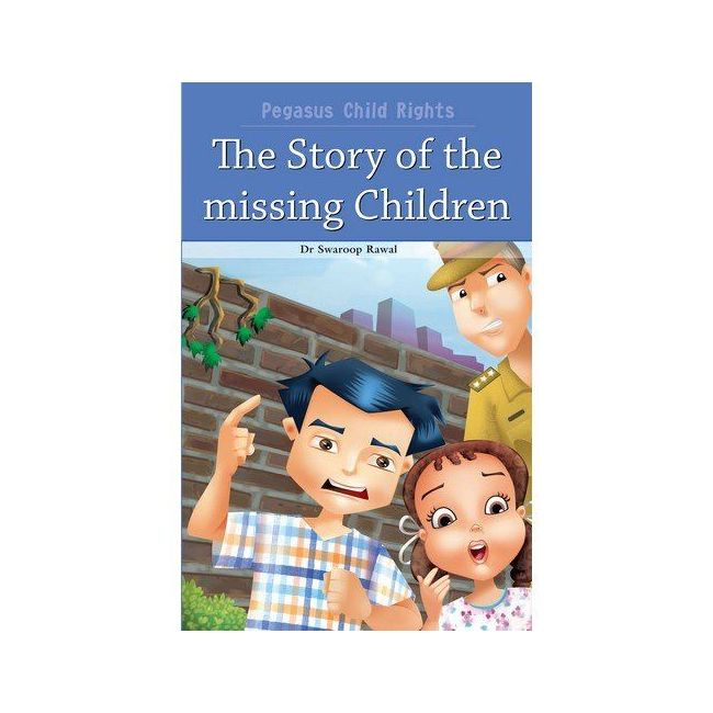 B Jain Publishers - Child Rights The Story Of The Missing Children