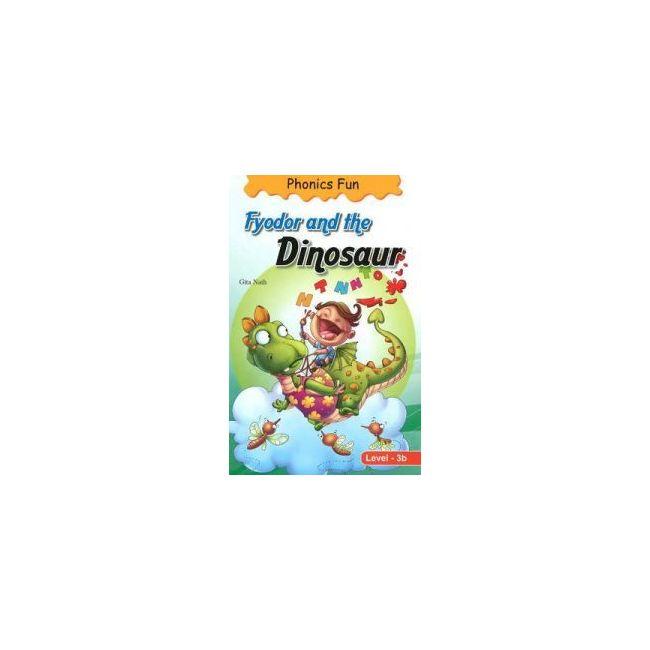 B Jain Publishers - Phonics Fun Fyodor And The Dinosaur