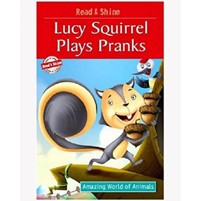 B Jain Publishers - Read And Shine Lucy Squirrel Pranks