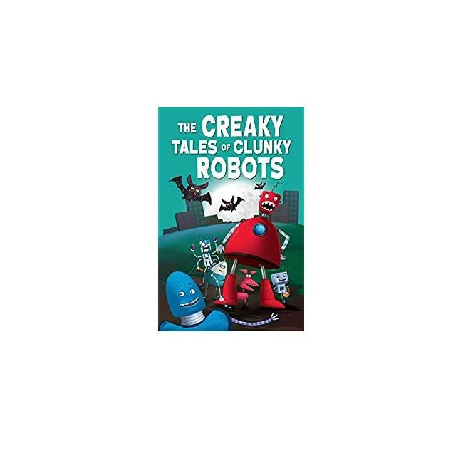 B Jain Publishers - The Creaky Tale Of Clunky Robot