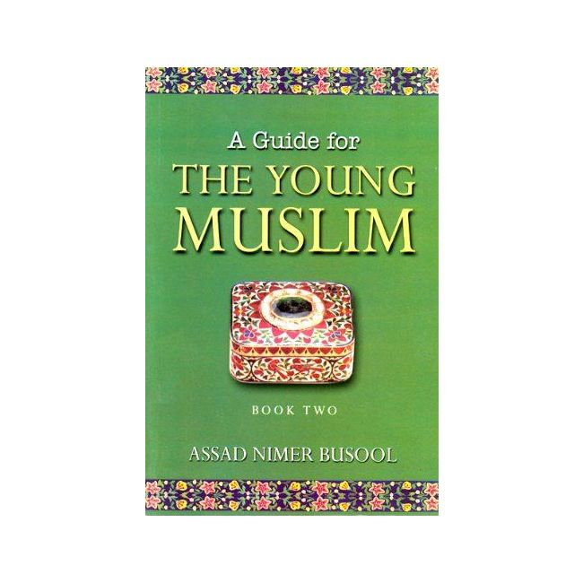 Goodword - A Guide For The Young Muslim 2