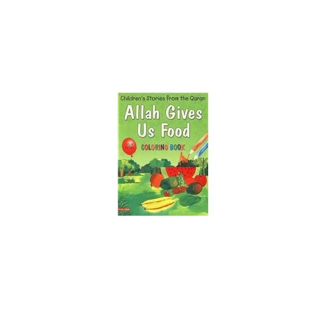 Goodword - Allah Gives Us Food Coloring Book