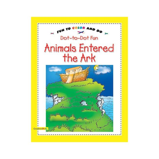 Goodword - Dot To Dot Fun Animals Entered The Ark