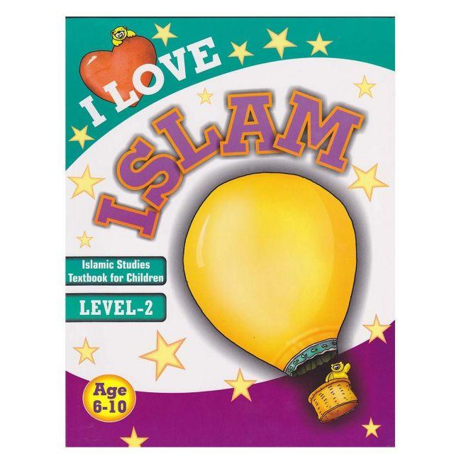 Goodword - I Love Islam Level 2
