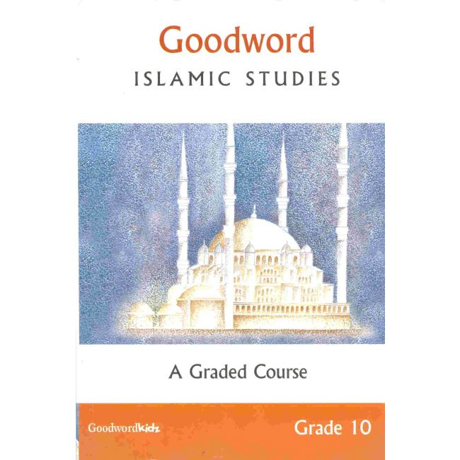 Goodword - Islamic Studies Text Book For Class 10