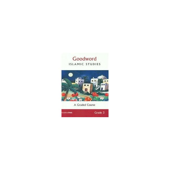 Goodword - Islamic Studies Text Book For Class 3