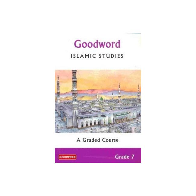 Goodword - Islamic Studies Text Book For Class 7
