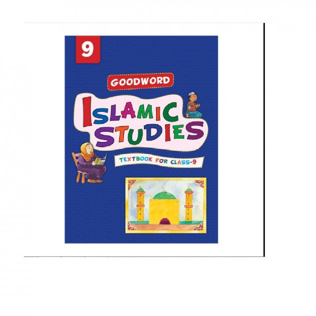 Goodword - Islamic Studies Text Book For Class 9