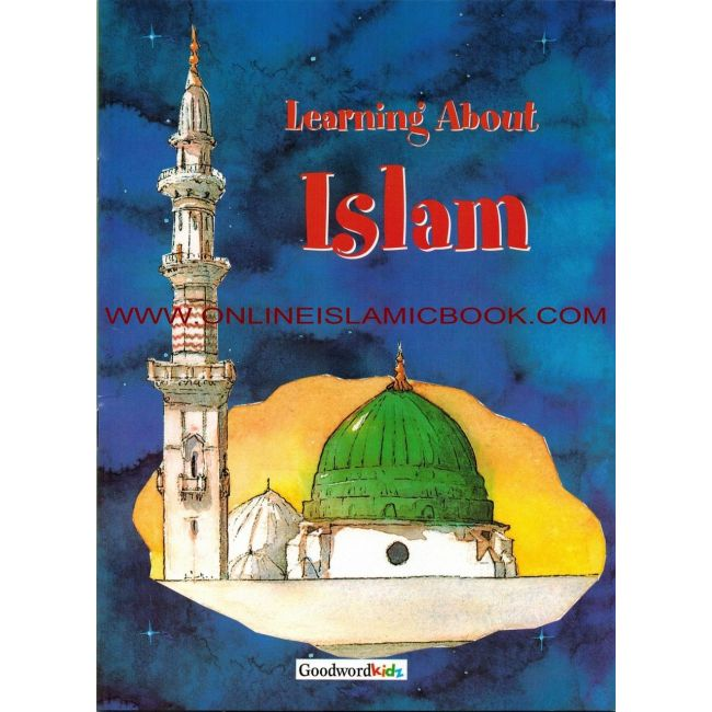 Goodword - Learning About Islam For Kids Pb
