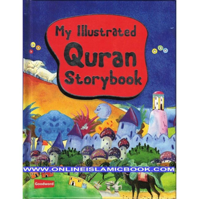 Goodword - My Illustrated Quran Story Book Hb