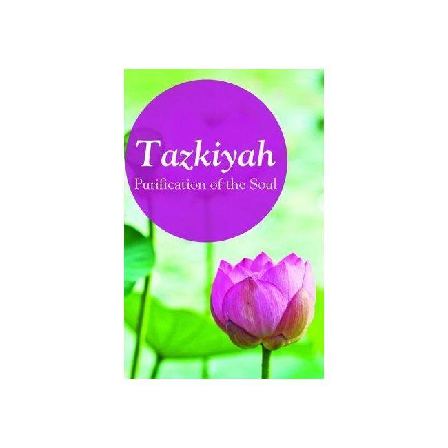 Goodword - Tazkiya The Purifecation Of Soul