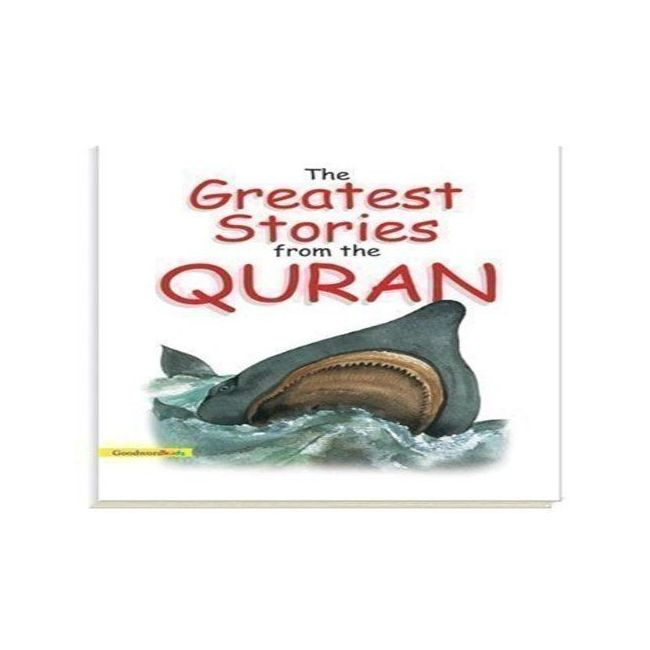 Goodword - The Greatest Stories From The Quran Hb