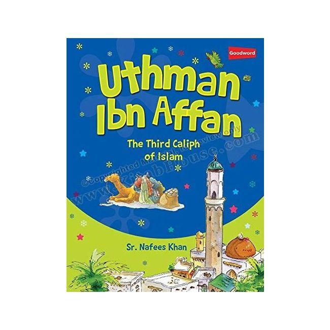 Goodword - Uthman Ibn Affan