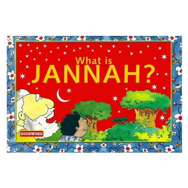 Goodword - What Is Jannah